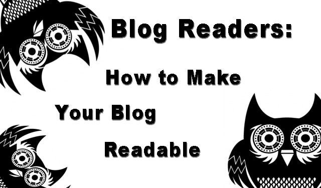 blog readers how to make your blog readable